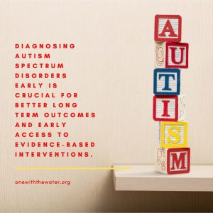 Early Intervention for Children with Autism Spectrum Disorders