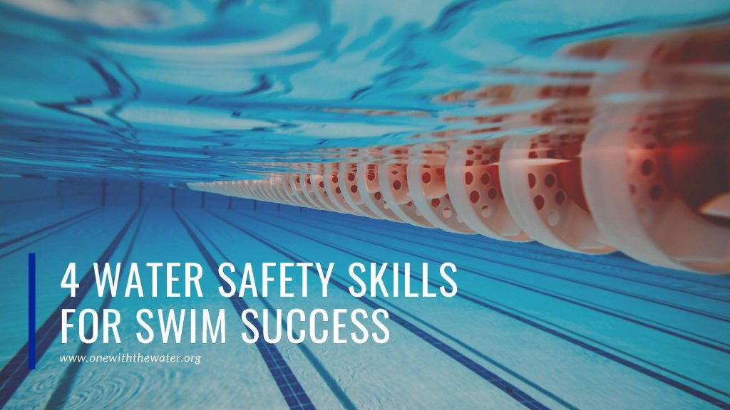 4 Basic Water Safety Skills For Swim Success