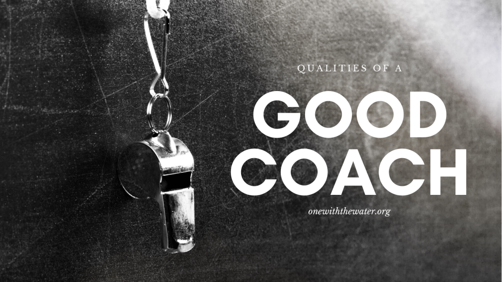 What are the qualities of a good coach?